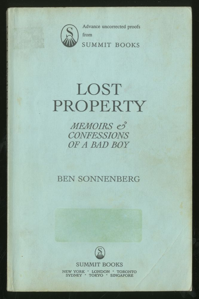 Lost Property: Memoirs & Confessions of a Bad Boy. Ben SONNENBERG.