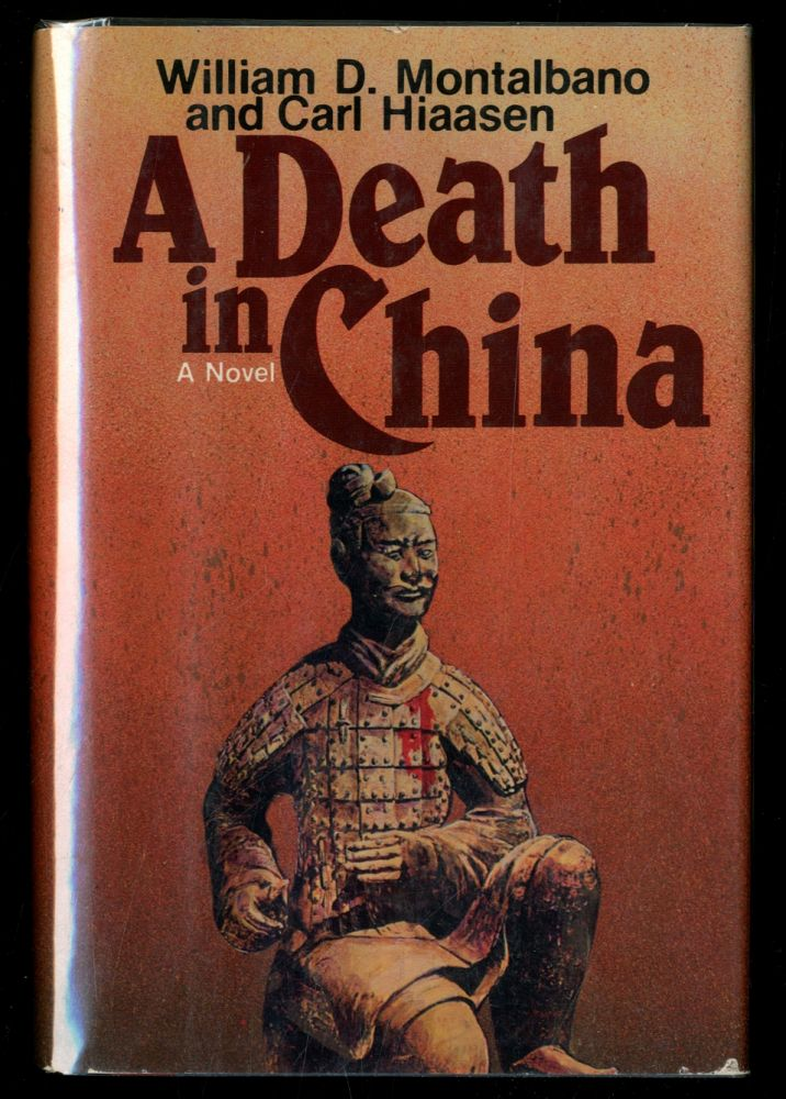 A Death in China. Carl HIAASEN, William D. Montalbano.