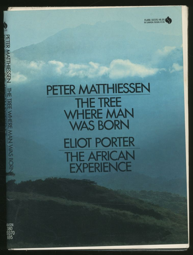 The Tree Where Man Was Born and The African Experience. Peter MATTHIESSEN, Eliot PORTER.
