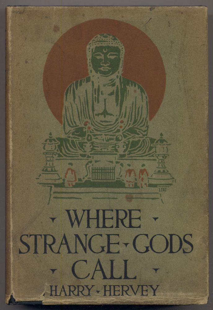 Where Strange Gods Call: Pages Out of the East