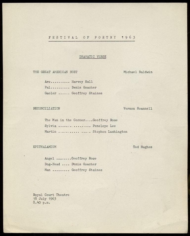[Broadside]: Festival of Poetry 1963. Dramatic Verse. The Great American Bust. Michael Baldwin... Reconciliation. Vernon Scannell...Epithalium. Ted Hughes...