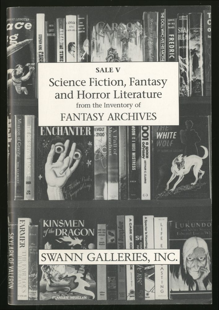 Science Fiction, Fantasy and Horror Literature From the Inventory of Fantasy Archives: Sale V