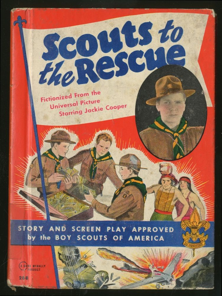 Scouts to the Rescue: Fictionized from the New Universal Chapter Play Starring Jackie Cooper