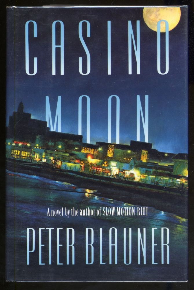 Casino Moon. Peter BLAUNER.