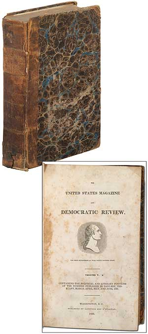 The United States Magazine and Democratic Review (Volume 5, January-June, 1839). Nathaniel HAWTHORNE, William Cullen Bryant.