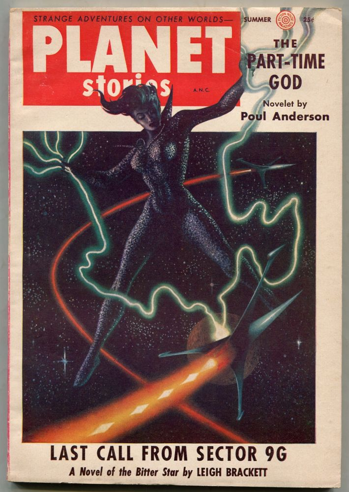 [Pulp magazine]: Planet Stories – Vol. 6, No. 11. Poul ANDERSON, Lyman D. Hinckley, M. A. Cummings, Lu Kella, in addition to contributions from Joe L. Hensley, Leigh Brackett, Kelly Freas, Richard R. Smith.