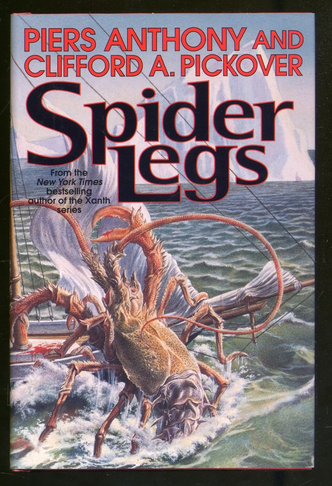 Spider Legs. Piers ANTHONY, Clifford A. Pickover.