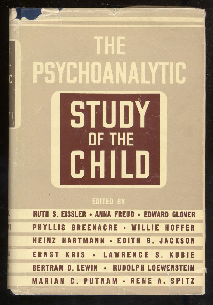 The Psychoanalytic Study of the Child Volume XII. Ruth S. Eissler, Ernst Kris, Heinz Hartmann, Anna Freud.
