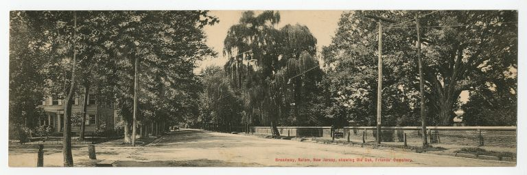 [Panoramic real photo postcard]: Broadway, Salem, New Jersey, showing Old Oak, Friends' Cemetery