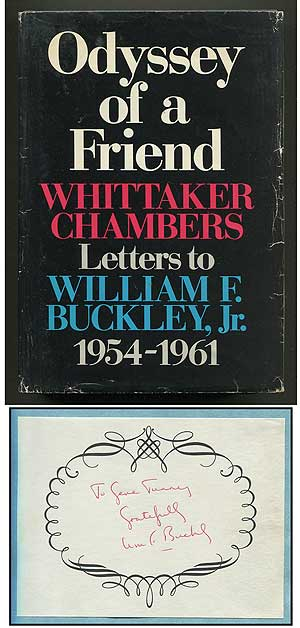 Odyssey of a Friend. Whittaker Chambers Letters to William F. Buckley, Jr. 1954-1961