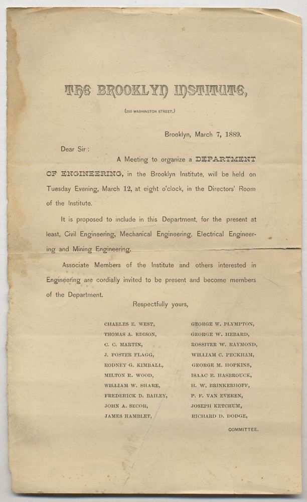 [Printed Circular Letter]: The Brooklyn Institute ... Dear Sir: A Meeting to organize a DEPARTMENT OF ENGINEERING, in the Brooklyn Institute, will be held...