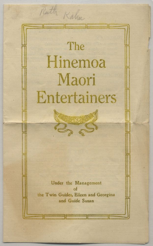 [Program]: The Hinemoa Maori Entertainers Under the Management of the Twin Guides, Eileen and Georginia and Guide Susan