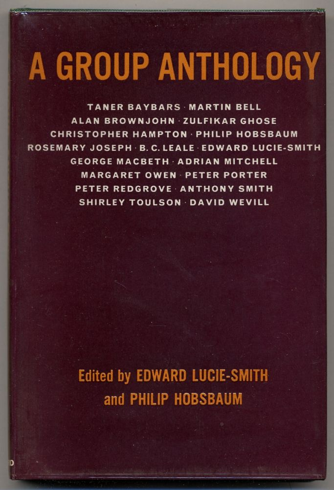 A Group Anthology. Edward LUCIE-SMITH, Philip Hobsbaum.
