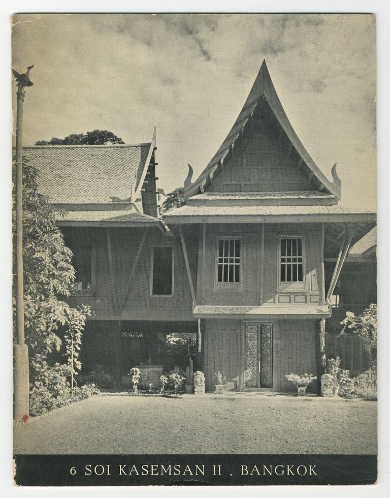 6 Soi Kasemsan II An Illustrated Survey of the Bangkok Home of James H.W. Thompson