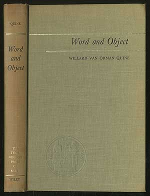 Word and Object. Willard Van Orman QUINE.