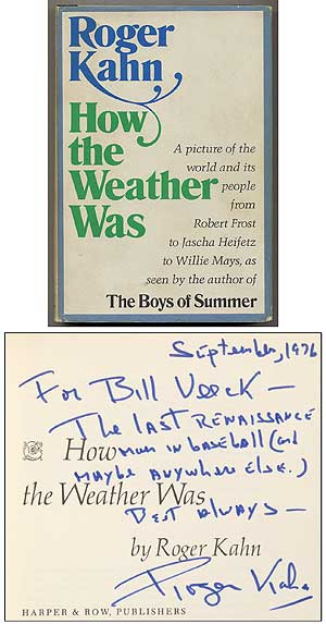 How the Weather Was. Roger KAHN.