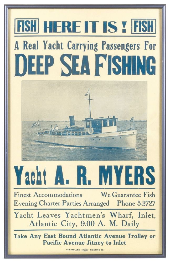 [Broadside]: Here It Is! A Real Yacht Carrying Passengers for Deep Sea Fishing. Yacht A. R. Myers