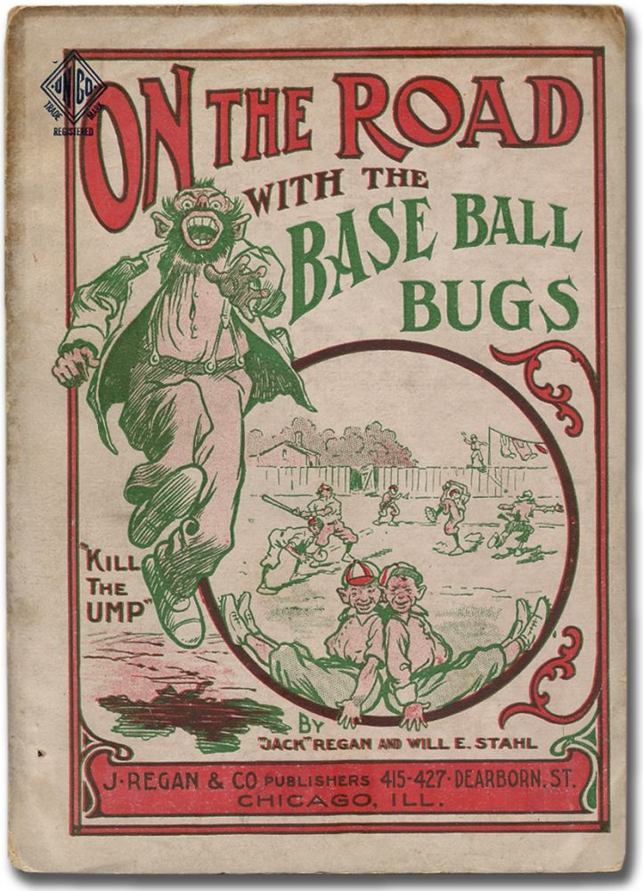 """Around the World with the Base Ball Bugs [cover title]: On the Road with the Base Ball Bugs. """"Jack"""" REGAN, Will E. Stahl."""