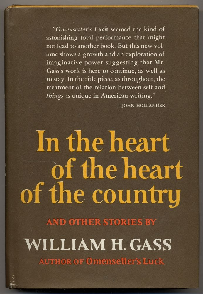 In the Heart of the Heart of the Country. William GASS.