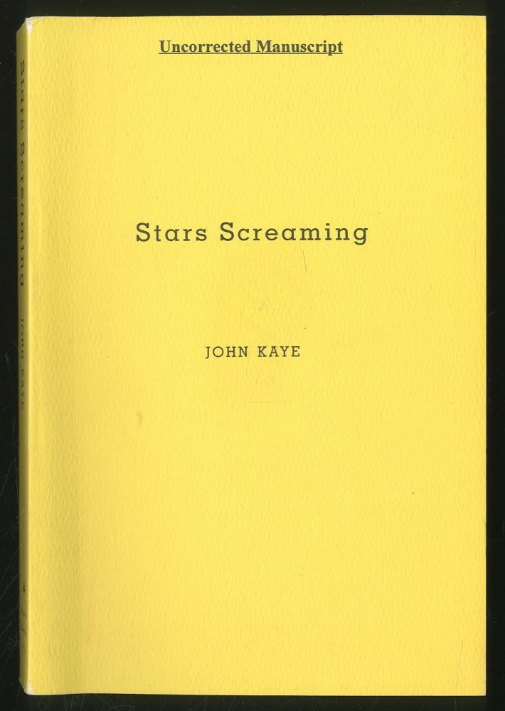 Stars Screaming. John KAYE.