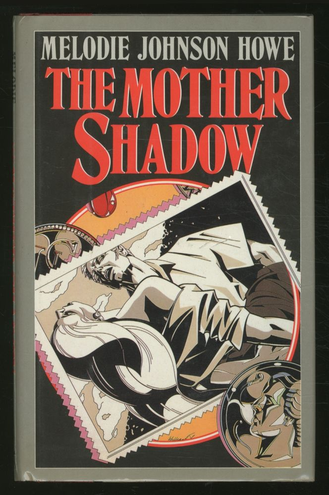 The Mother Shadow. Melodie Johnson HOWE.