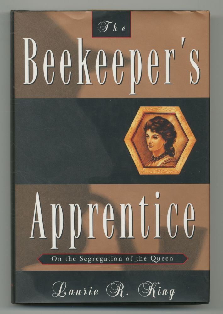 The Beekeeper's Apprentice; or on the Segregation of the Queen. Laurie R. KING.