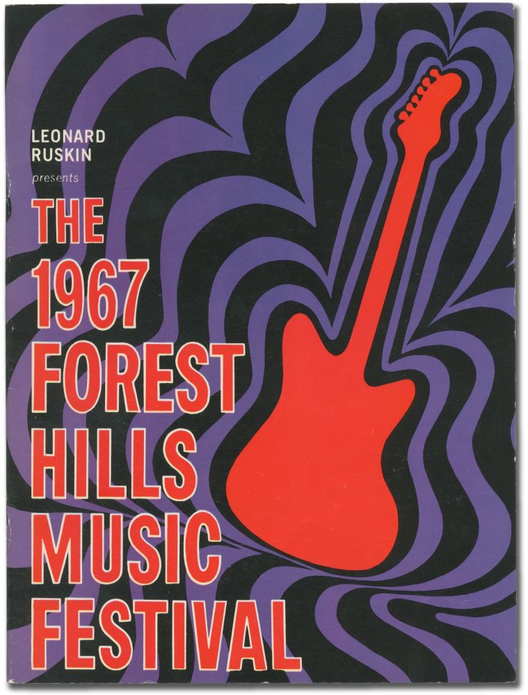 [Cover Title]: Leonard Ruskin Presents: The 1967 Forest Hills Music Festival