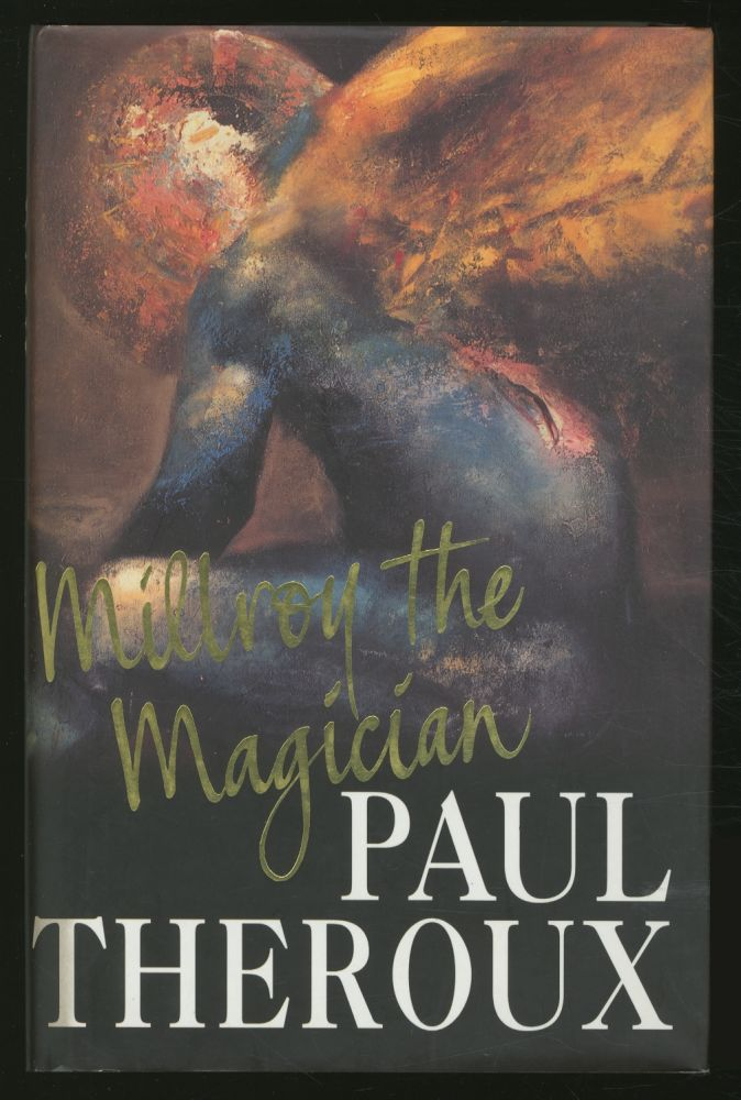 Millroy the Magician. Paul THEROUX.