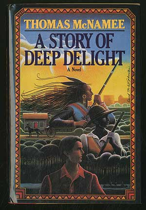 A Story of Deep Delight. Thomas McNAMEE.