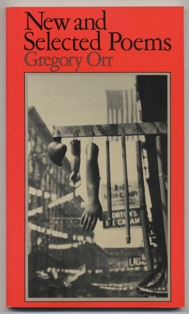 New and Selected Poems. Gregory ORR.