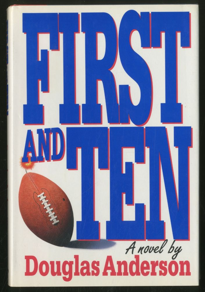 First and Ten. Douglas ANDERSON.