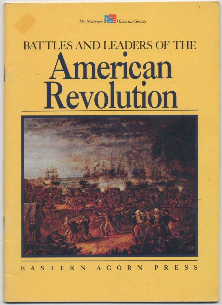 Battles and LeadeRS OF THE AMERICAN REVOLUTION