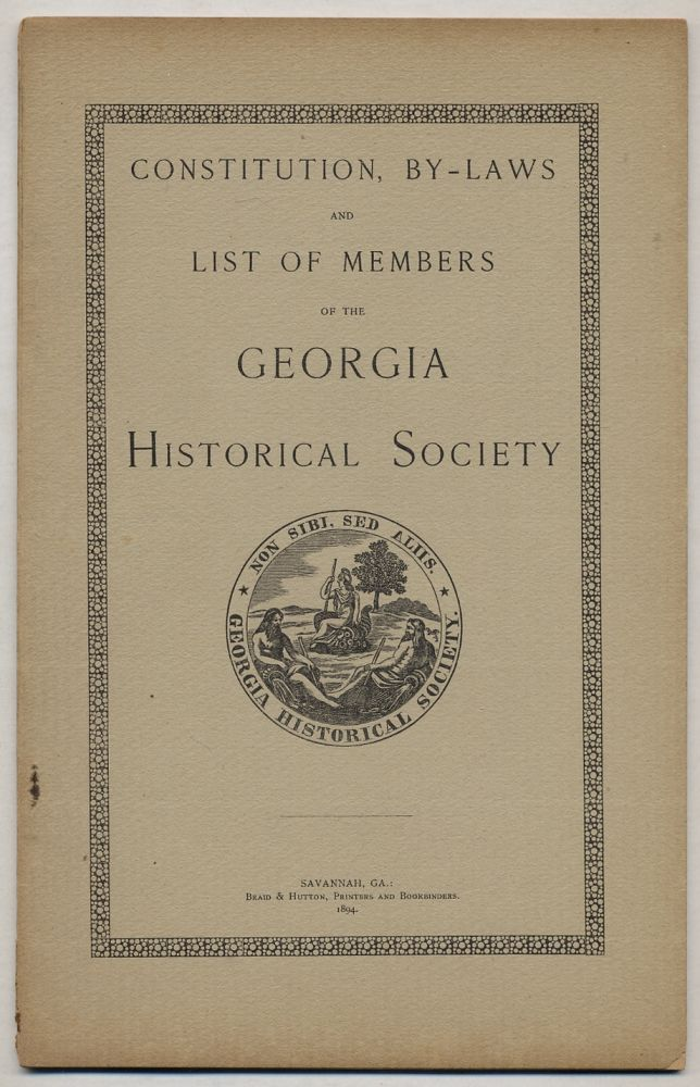Constitution, By-Laws and List of Members of the Georgia Historical Society