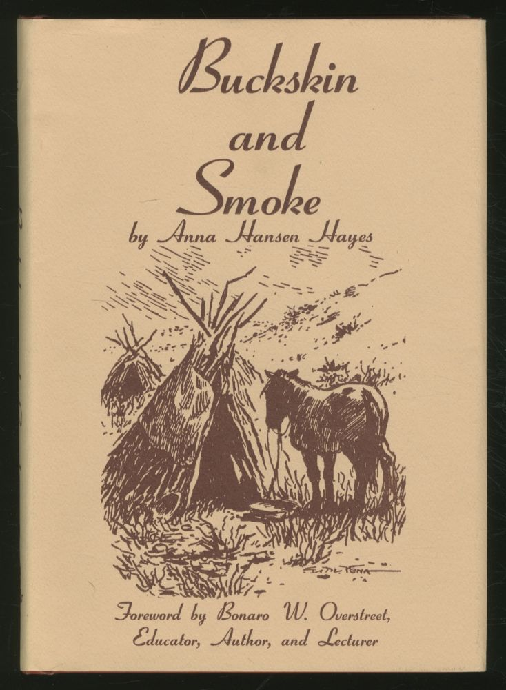 Buckskin and Smoke. Anna Hansen HAYES.