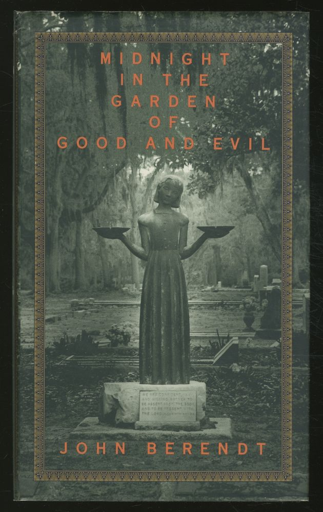 Midnight in the Garden of Evil: A Savannah Story. John BERENDT.