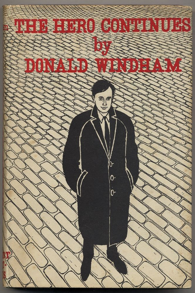 The Hero Continues. Donald WINDHAM.