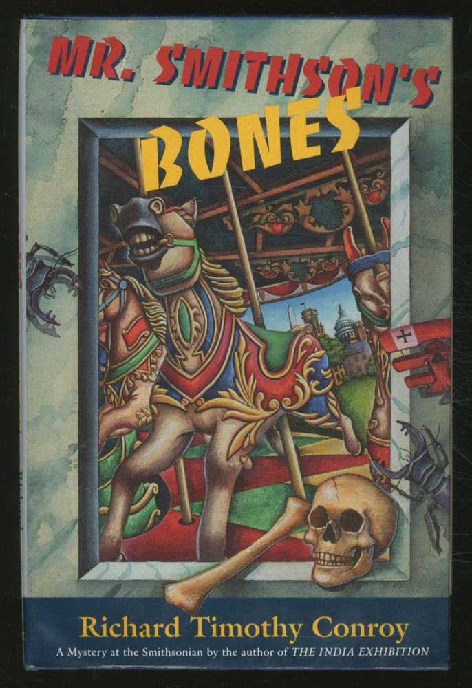 Mr. Smithson's Bones: A Mystery at the Smithsonian. Richard Timothy CONROY.