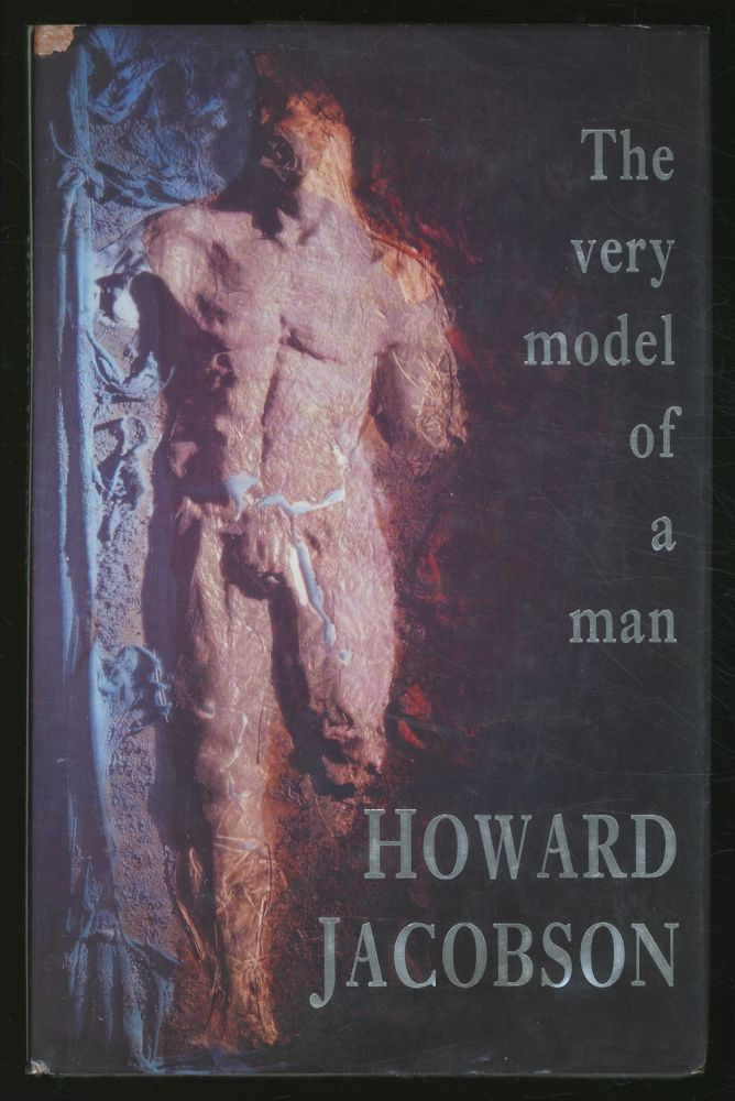 The Very Model of a Man. Howard JACOBSON.