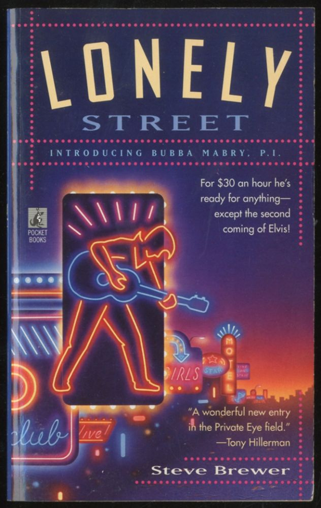 Lonely Street: Introducing Bubba Mabry, P.I. Steve BREWER.