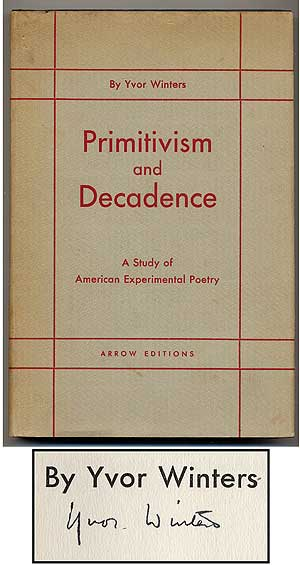 Primitivism and Decadence: A Study of American Experimental Poetry