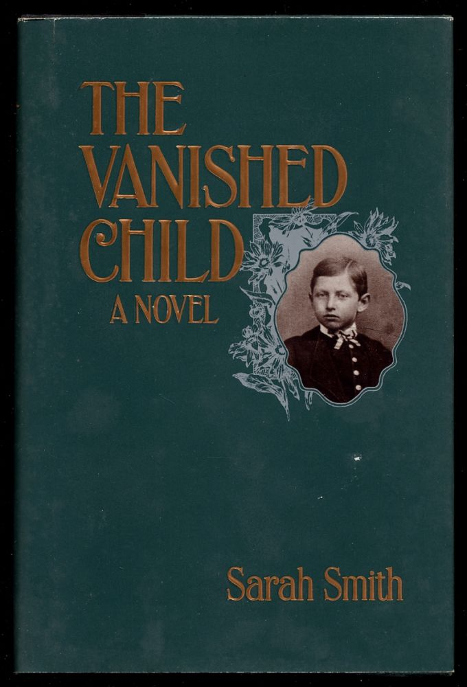 The Vanished Child. Sarah SMITH.