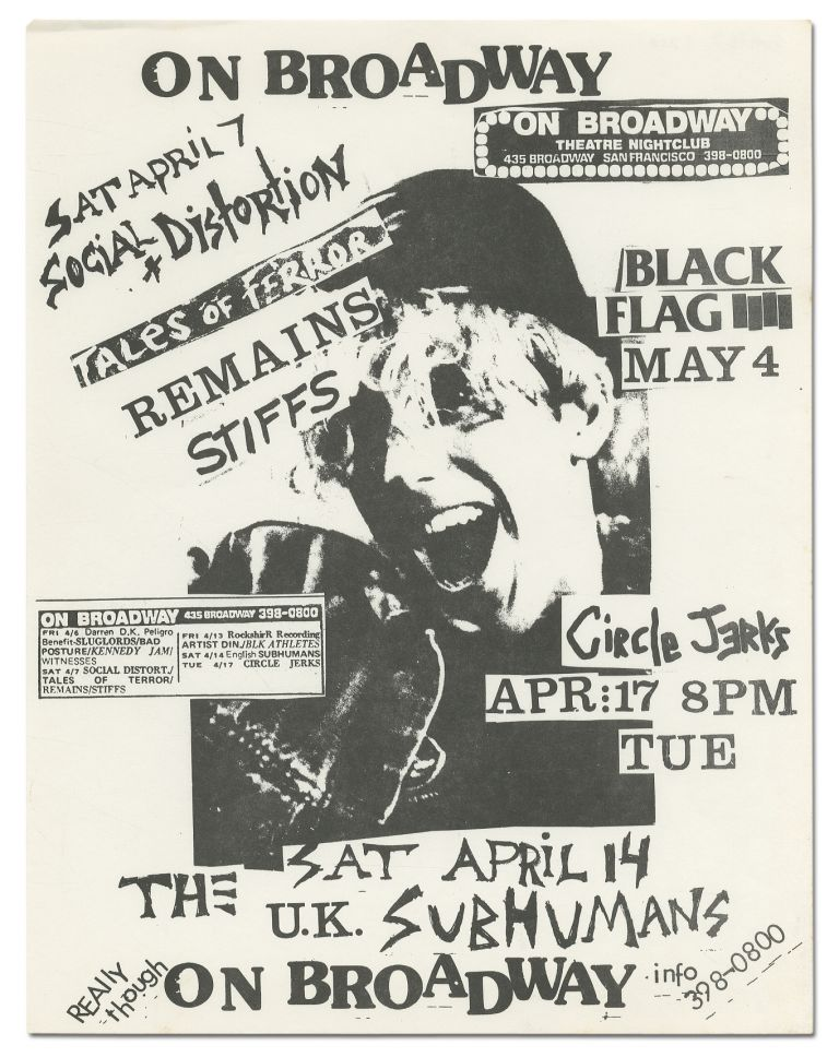 [Punk Flyer]: On Broadway Punk Flyer. Tales of Terror Social Distortion, Black Flag, The Circle Jerks, The U. K. Subhumans, Stiffs, Remains.