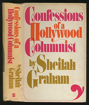 Confessions of a Hollywood Columnist. Sheilah GRAHAM.