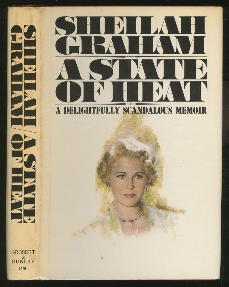 A State of Heat. Sheilah GRAHAM.