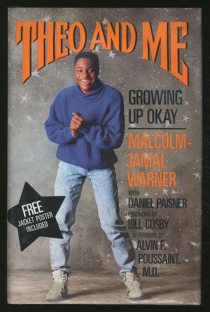 Theo and Me: Growing Up Okay. Malcolm - Jamal WARNER, Daniel Paisner.