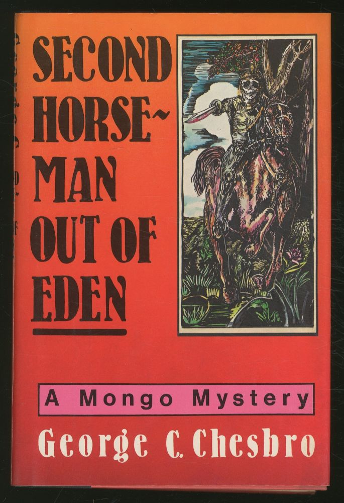 Second Horseman Out of Eden. George C. CHESBRO.