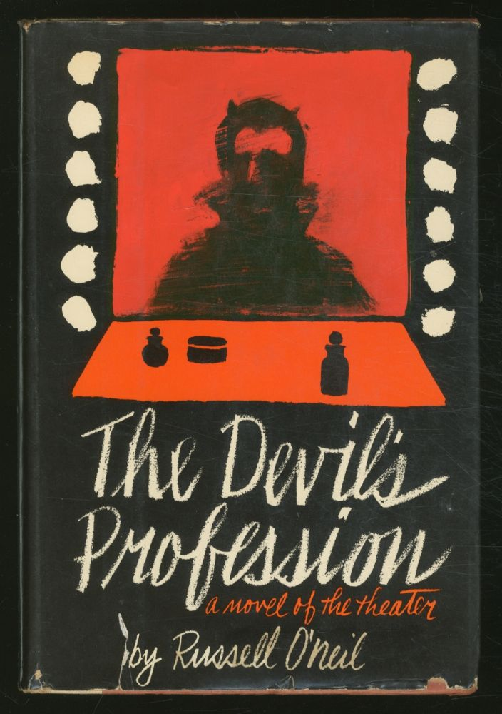 The Devil's Profession: A Novel of the Theater. Russell O'NEIL.