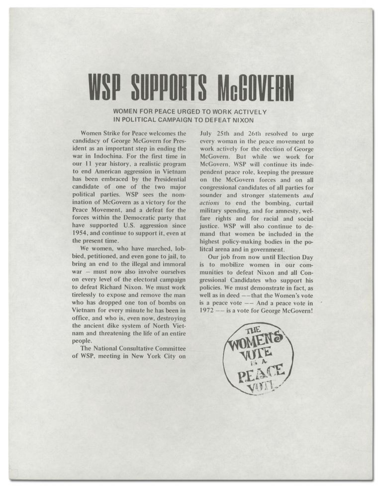 [Broadside]: WSP Supports McGovern. Women for Peace Urged to Work Actively in Political Campaign to Defeat Nixon ... The Women's Vote is a Peace Vote