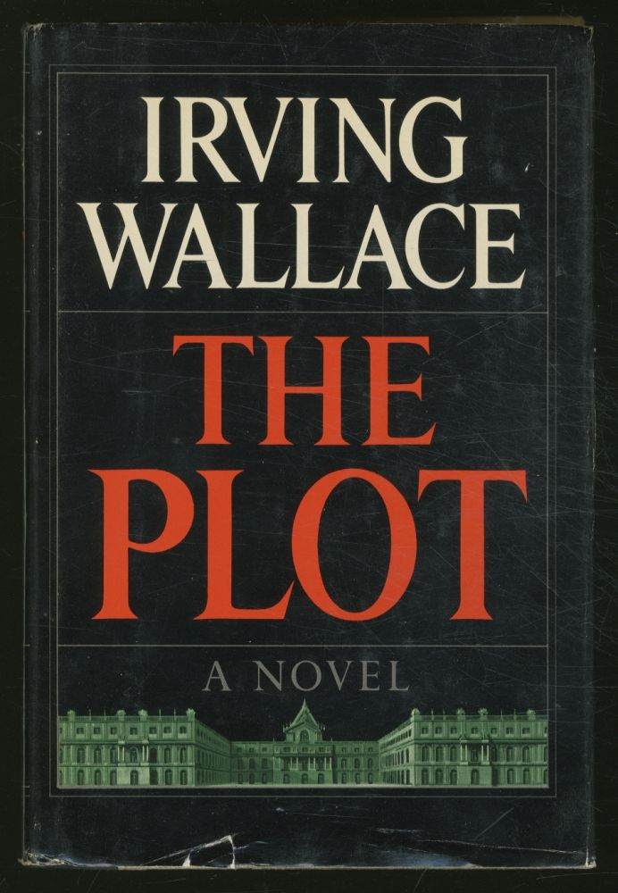The Plot. Irving WALLACE.