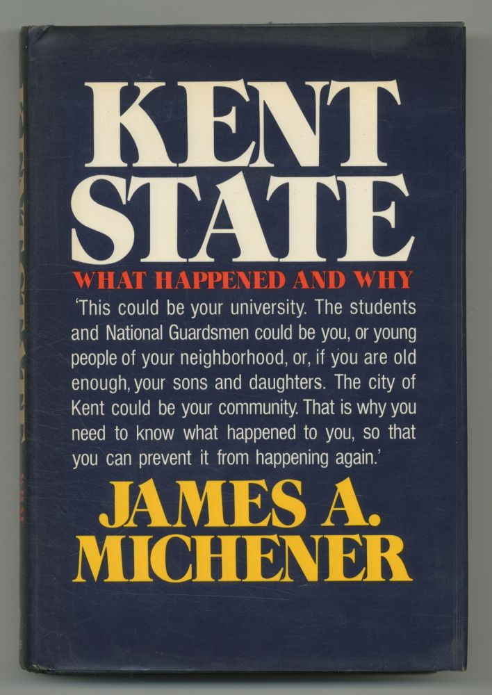 Kent State: What Happened and Why. James A. MICHENER.